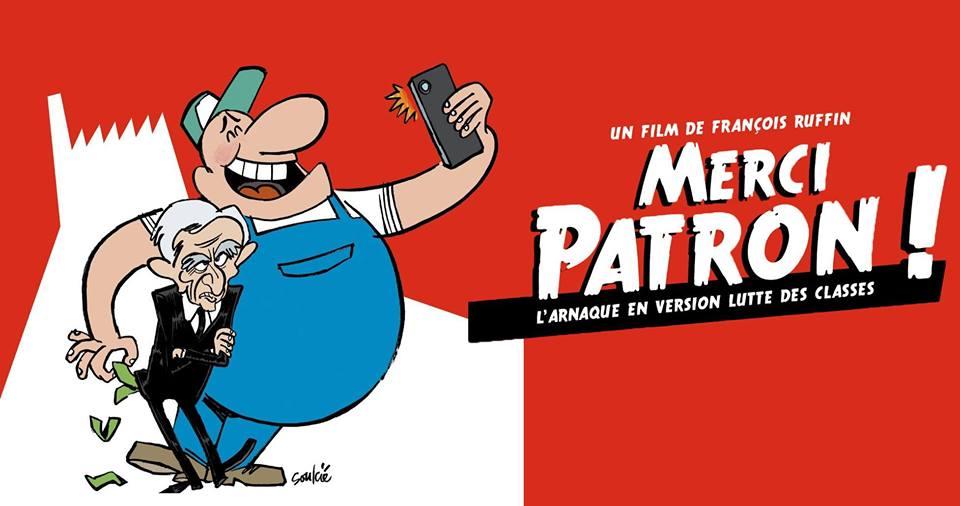 """[Communiqué de presse] projection du documentaire """"Merci Patron"""" de François Ruffin le mercredi 22 février à Montigny-le-Tilleul + Débat"""