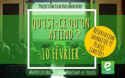 "Projection Film Documentaire : ""Qu'est-ce qu'on attend ?"""