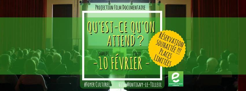 """Projection Film Documentaire : """"Qu'est-ce qu'on attend ?"""""""